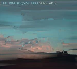 Emil Brandqvist Trio: Seascape